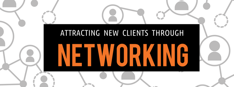 Attracting new clients through networking