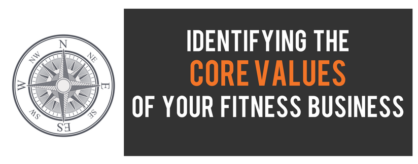 Identifying the core values of your fitness business