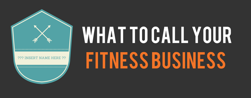 What to name your fitness / PT business