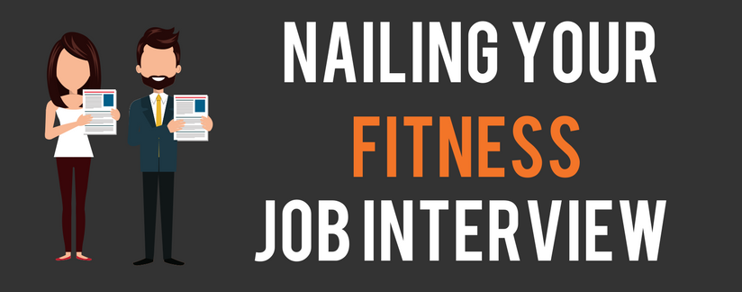 Nailing your fitness job interview