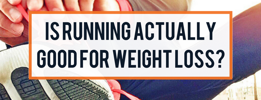 Is running actually good for weight loss?
